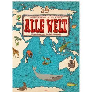 Alle Welt. Das Landkartenbuch. Sachbuch für Kinder